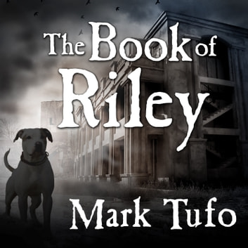 The Book of Riley - A Zombie Tale audiobook by Mark Tufo