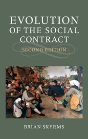 Evolution of the Social Contract ebook by Brian Skyrms