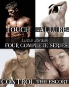 Four Series Collection: The Escort, Touch, Control, Allure ebook by