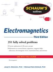 Schaum's Outline of Electromagnetics, Third Edition ebook by Joseph Edminister