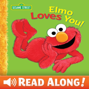 Elmo Loves You! (Sesame Street Series) ebook by Sarah Albee