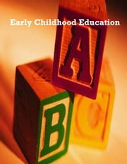 Early Childhood Education ebook by V.T.