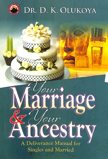 Your marriage and your ancestry ebook by dr d k olukoya your marriage and your ancestry fandeluxe Choice Image