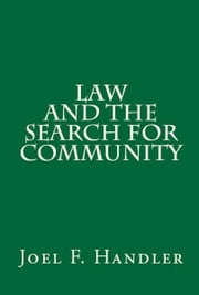 Law and the Search for Community ebook by Joel F. Handler
