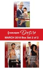 Harlequin Desire March 2018 - Box Set 2 of 2 - Married for His Heir\Taming the Billionaire\Savannah's Secrets 電子書 by Sara Orwig, Dani Wade, Reese Ryan
