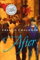After ebook by Francis Chalifour