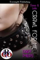 Crawl for Me ebook by Daisy Philips