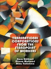 Transnational Corporations from the Standpoint of Workers ebook by Nora Räthzel,Diana Mulinari,Aina Tollefsen