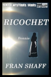 Ricochet ebook by Fran Shaff