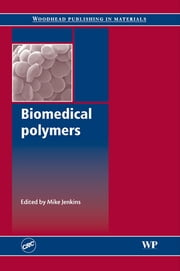 Biomedical Polymers ebook by Mike Jenkins