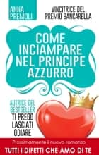 Come inciampare nel principe azzurro ebook by Anna Premoli