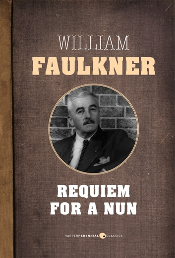 Requiem for a nun ebook by william faulkner 9781443421218 requiem for a nun ebook by william faulkner fandeluxe Image collections