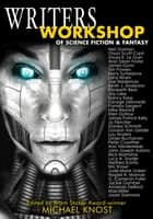 Writers Workshop of Science Fiction & Fantasy ebook by Michael Knost (editor)