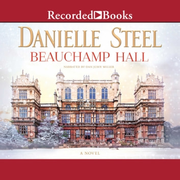 Beauchamp Hall audiobook by Danielle Steel