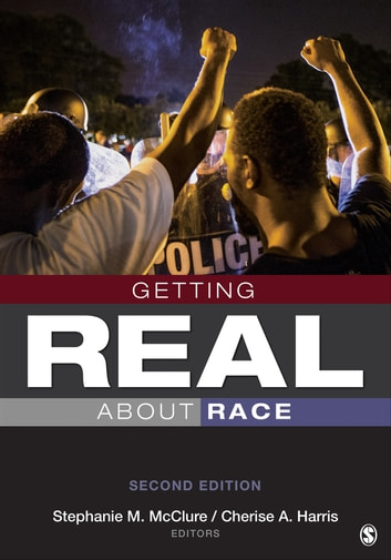 Getting Real About Race - Hoodies, Mascots, Model Minorities, and Other Conversations ebook by