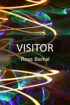 Visitor ebook by Ross Berkal