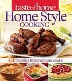 Taste of Home Home Style Cooking ebook by Taste Of Home