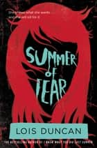 Summer of Fear ebook by Lois Duncan