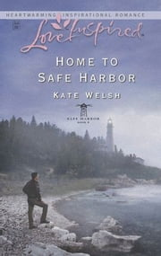 Home To Safe Harbor ebook by Kate Welsh