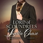 Lord of Scoundrels audiobook by Loretta Chase