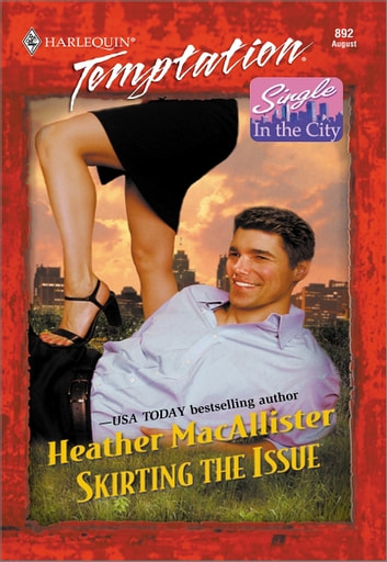 Skirting the Issue ebook by Heather MacAllister