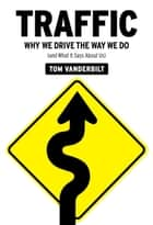 Traffic ebook by Tom Vanderbilt