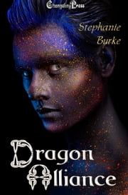 Dragon Alliance ebook by Stephanie Burke