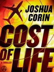 Cost of Life - A Xanadu Marx Thriller ebook by Joshua Corin