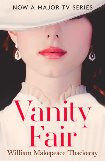 Vanity Fair (Collins Classics) ebook by William Makepeace Thackeray