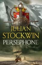 Persephone - Thomas Kydd 18 ebook by Julian Stockwin