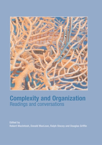 Complexity and Organization - Readings and Conversations ebook by