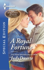 A Royal Fortune ebook by Judy Duarte