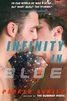 Infinity in Blue ebook by Parker Avrile