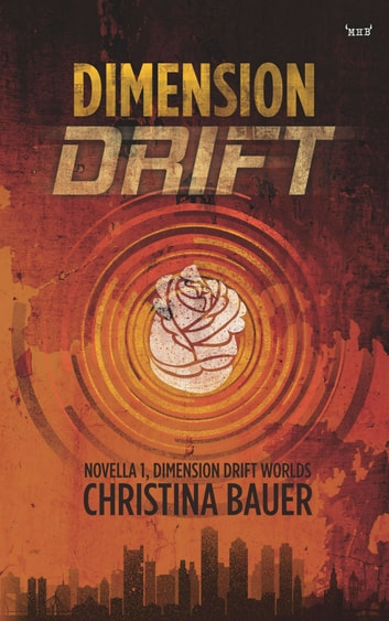 Dimension Drift ebook by Christina Bauer