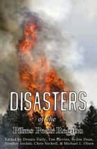 Disasters of the Pikes Peak Region ebook by Dennis Daily