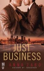 Just Business ebook by Anna Zabo