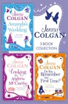 Jenny Colgan 3-Book Collection: Amanda's Wedding, Do You Remember the First Time?, Looking For Andrew McCarthy ebook by Jenny Colgan