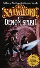 The Demon Spirit ebook by R.A. Salvatore