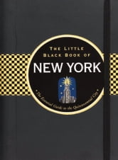 The Little Black Book of New York 2011 ebook by Ben Gibberd