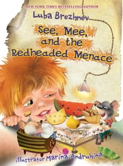 See, Mee, and the Redheaded Menace ebook by Luba Brezhnev