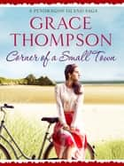 Corner of a Small Town ebook by Grace Thompson
