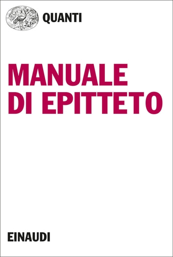 Manuale di Epitteto ebook by Epitteto,Pierre Hadot