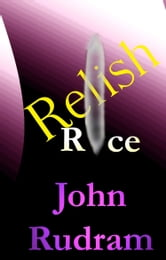 Relish Rice ebook by John Rudram