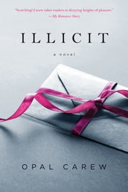 Illicit ebook by Opal Carew