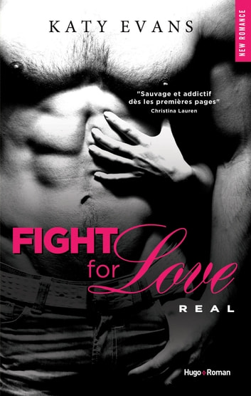 Fight for Love T01 Real ebooks by Katy Evans