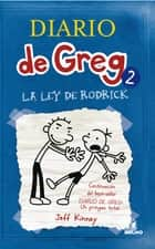 Diario de greg 2: la ley de rodrick ebook by Jeff Kinney
