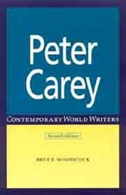Peter Carey ebook by Bruce Woodcock