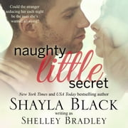 Naughty Little Secret audiobook by Shayla Black