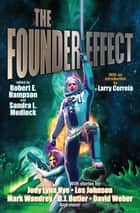 The Founder Effect ebook by Rtobert E. Hampson, Sandrq Medlock