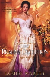The Brahms Deception ebook by Louise Marley
